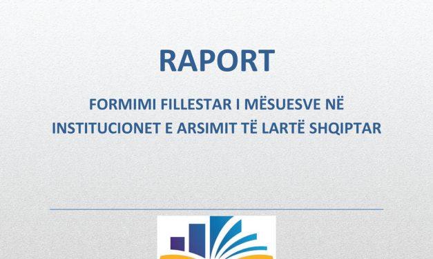Raport Formimi Fillestar i Mësuesve në Institucionet e Arsimit të lartë Shqiptar