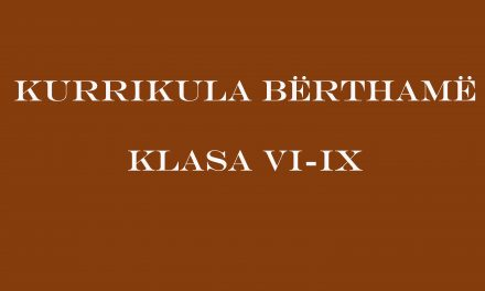 Kurrikula Bërthamë, Klasa VI-IX