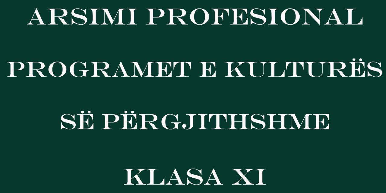 Arsimi Profesional – Programet e Kulturës së Përgjithshme Klasa XI