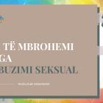 Si të Mbrohemi nga Abuzimi Seksual – Broshurë për Adoleshentët