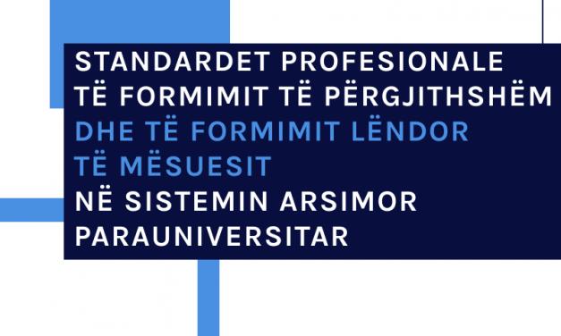 Standardet Profesionale të Formimit të Përgjithshëm dhe të Formimit Lëndor të Mësuesit