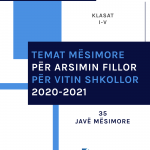 Temat Mësimore për Arsimin Fillor për Vitin Shkollor 2020-2021