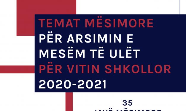 Temat Mësimore Për Arsimin E Mesëm Të Ulët Për Vitin Shkollor 2020-2021
