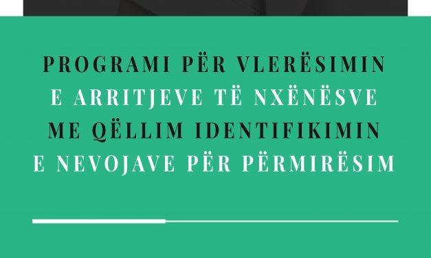 Programet për vlerësimin e arritjeve të nxënësve me qëllim identifikimin e nevojave për përmirësim