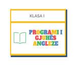 Programi i Gjuhës Angleze – Klasa I