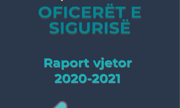 Oficerët e sigurisë-Raport vjetor për vitin shkollor 2020-2021