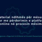 Material ndihmës për mësuesit lidhur me përdorimin e platformave online në proçesin mësimor
